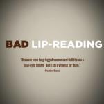 BLR – Bad Lip Reading